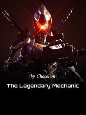 The Legendary Mechanic (WN)