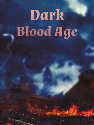 Dark Blood Age