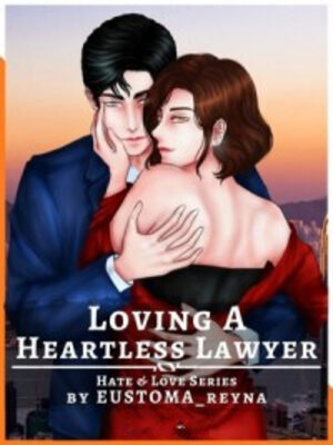 Loving A Heartless Lawyer