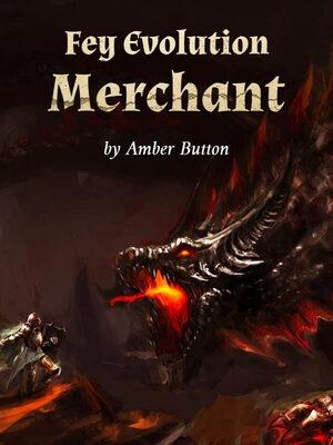Fey Evolution Merchant (Web Novel)